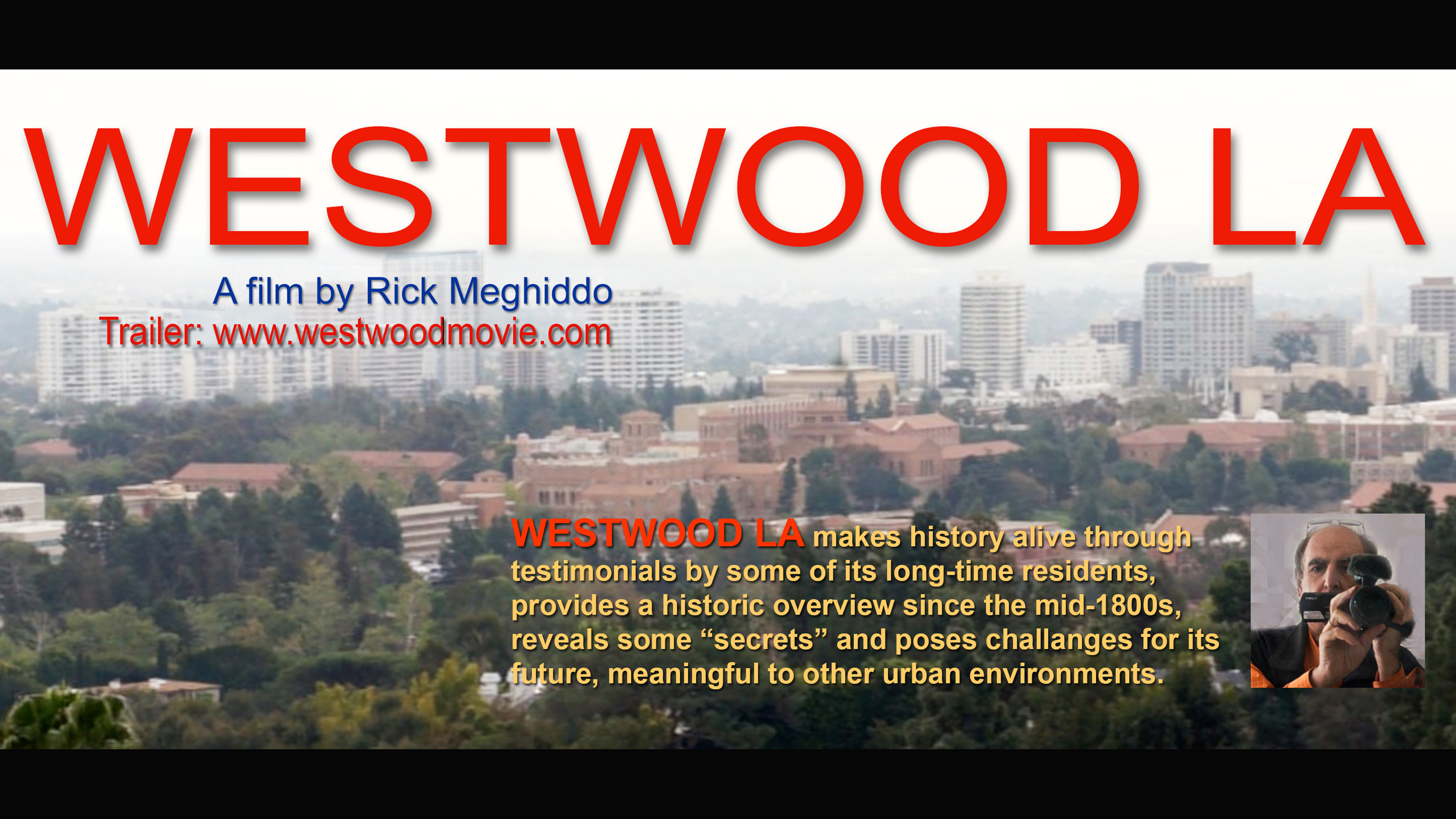 Westwood LA, Rick meghiddo